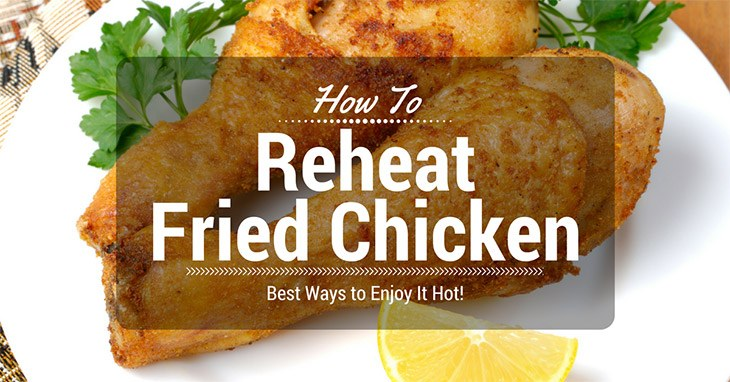 How-To-Reheat-Fried-Chicken