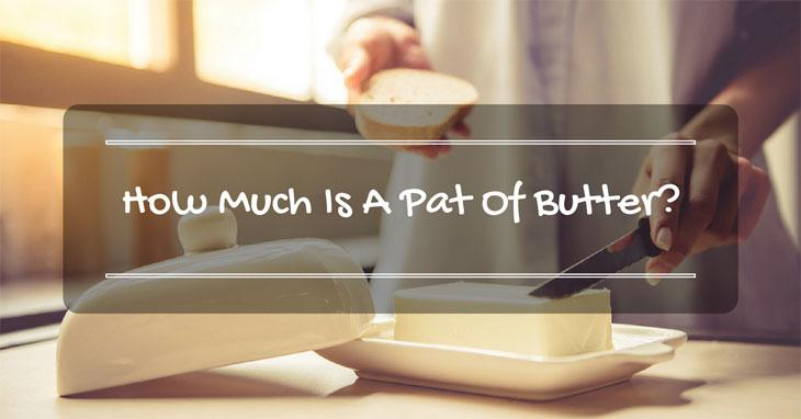 what is a pat of butter as a measure